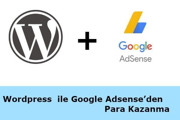 WordPress ile Google Adsense'den Para Kazanma