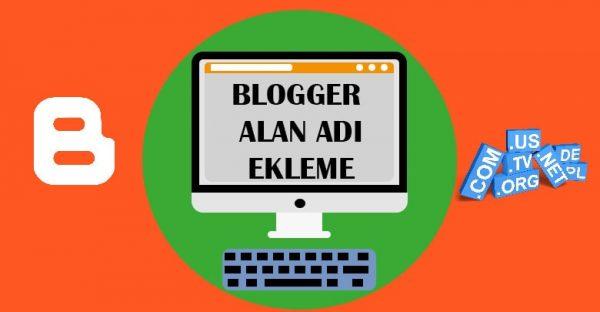 Blogger'a Özel Alan Adı Bağlama