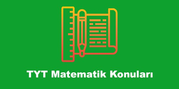 TYT Matematik Konulari