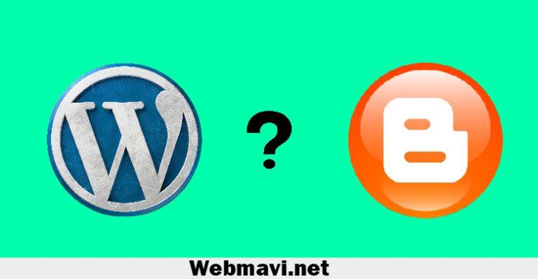 WordPress mi, Yoksa Blogger mı?